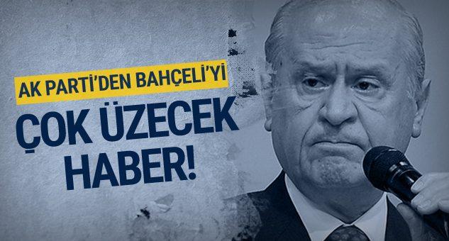 AK Parti'den Devlet Bahçeli'yi üzecek haber!
