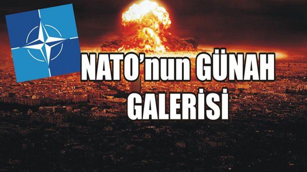 NATO'nun GÜNAH GALERİSİ!