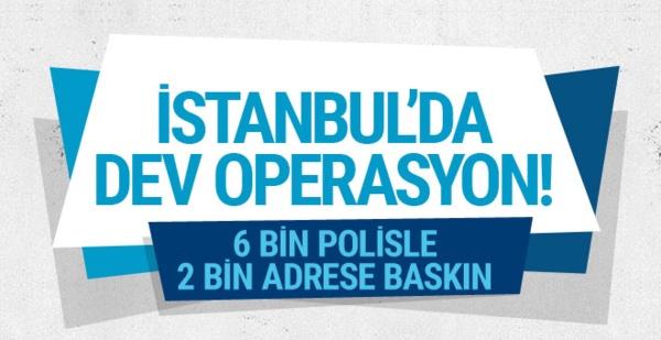 İSTANBUL'DA 'KANGAL PENÇESİ' OPERASYONU! 287 GÖZALTI…