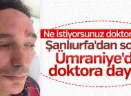 ÜMRANİYE'DE DOKTORA SALDIRI