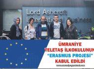 """ÜMRANİYE TELETAŞ İLKOKULUNUN """"ERASMUS PROJESİ"""" KABUL EDİLDİ"""