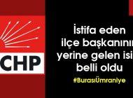 CHP ÜMRANİYE'DE YENİ İLÇE BAŞKANI SEÇİLDİ