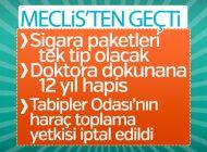 SAĞLIK TORBASI MECLİS'TEN GEÇTİ