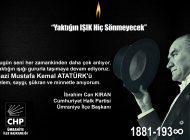 """CHP'Lİ İBRAHİM CAN KIRAN: """"YAKTIĞIN IŞIK HİÇ SÖNMEYECEK"""""""