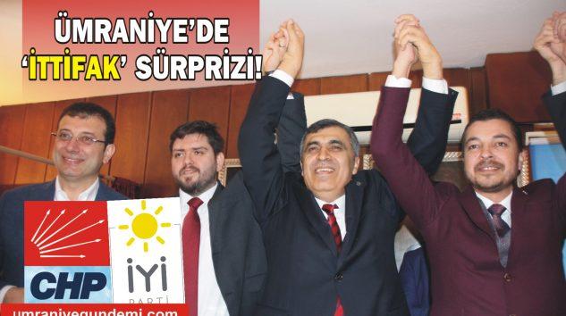 CHP VE İYİ PARTİ'DEN ÜMRANİYE'DE 'İTTİFAK' SÜRPRİZİ!