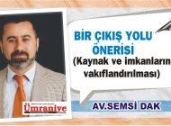 BİR ÇIKIŞ YOLU  ÖNERİSİ