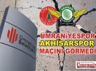 ÜMRANİYE BELEDİYESİ, ÜMRANİYESPOR'U GÖRMEDİ!