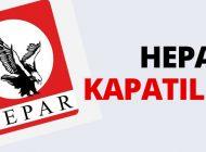 HEPAR KAPATILDI!