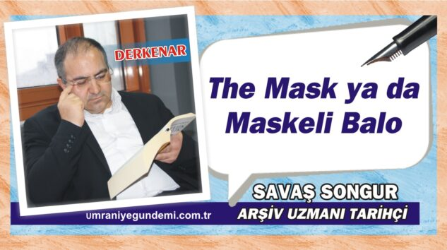 The Mask ya da Maskeli Balo