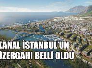 KANAL İSTANBUL'UN GÜZERGAHI BELLİ OLDU