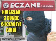 ÜMRANİYE'DE 3 GÜNDE 6 ECZANE SOYULDU