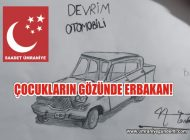 """""""ÇOCUKLARIN GÖZÜNDE ERBAKAN"""""""
