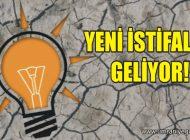 AK PARTİ'DE YENİ İSTİFALAR GELİYOR!
