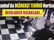 """""""DEĞNEKÇİ TERÖRÜ"""" HORTLADI!"""