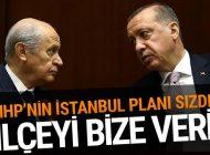 MHP, AK PARTİ'DEN İKİ İLÇEYİ İSTİYOR!