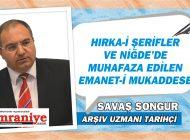 HIRKA-İ ŞERİFLER VE NİĞDE'DE MUHAFAZA EDİLEN EMANET-İ MUKADDESE