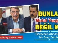 BUNLAR 'Metal Yorgunu' DEĞİL Mİ?
