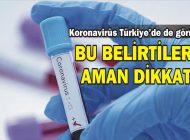 koronavirüs Türkiye'de de görüldü! Koronavirüsün belirtileri nelerdir? Koronavirüsün tedavisi var mı?