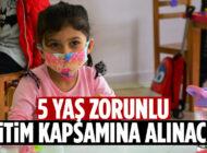 5 yaşındaki çocuklara zorunlu eğitim